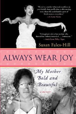 Always Wear Joy By Fales-Hill, Susan
